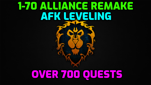 [PAID] 1-60 + (Now Includes 60-70)  Alliance ADVANCED (Remake) | 750 + Quests | Vanilla + TBC + WOTLK Ready | Randomized Grinding + Timmer | All Class Quests | Automatic Updates | All Starting Zones | Auto Level/Zone detection