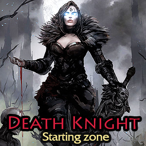 Death Knight: Starting zone